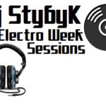 StybyK – Electro Week Sessions