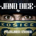 Jano Dice – Poliklinika Východ (2012)